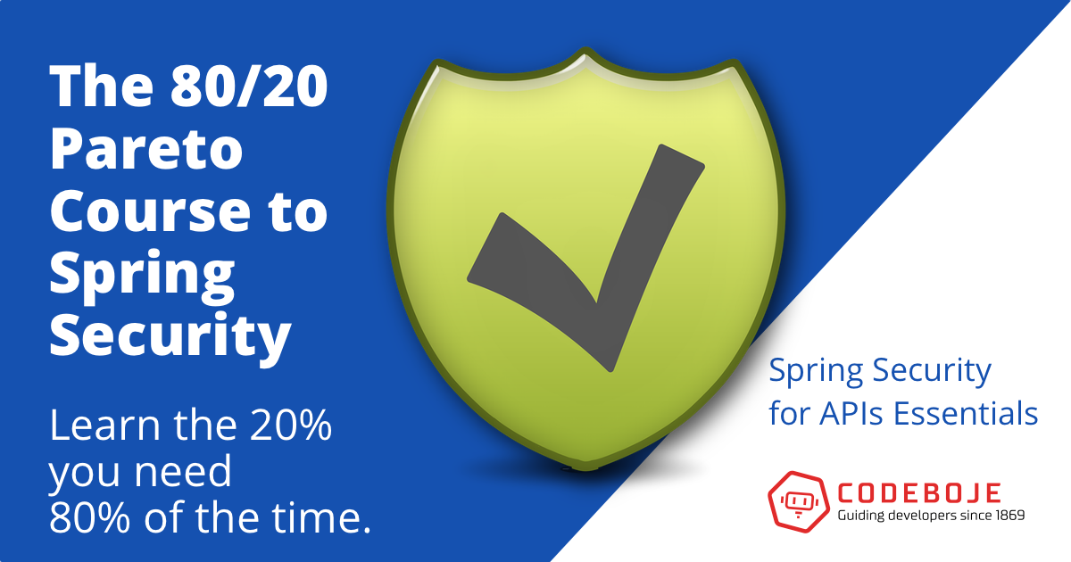 Get Started with Spring Security and Protect Your API